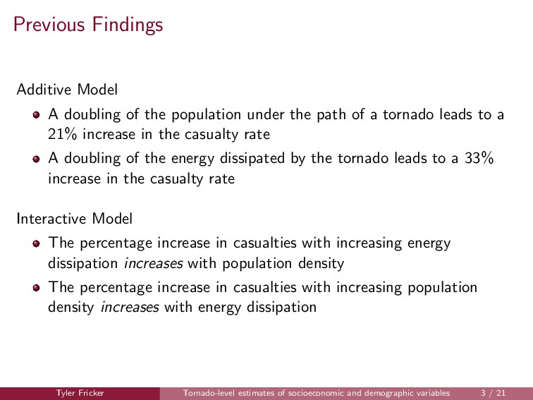 Previous Findings Additive Model A doubling of ...