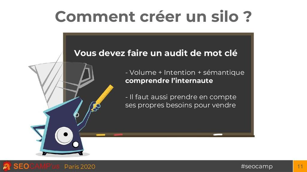 #seocamp Paris 2020 Comment créer un silo ? 11 ...