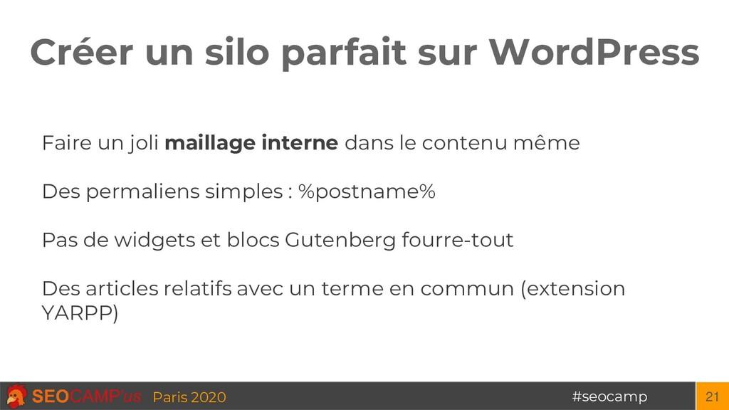 #seocamp Paris 2020 Créer un silo parfait sur W...