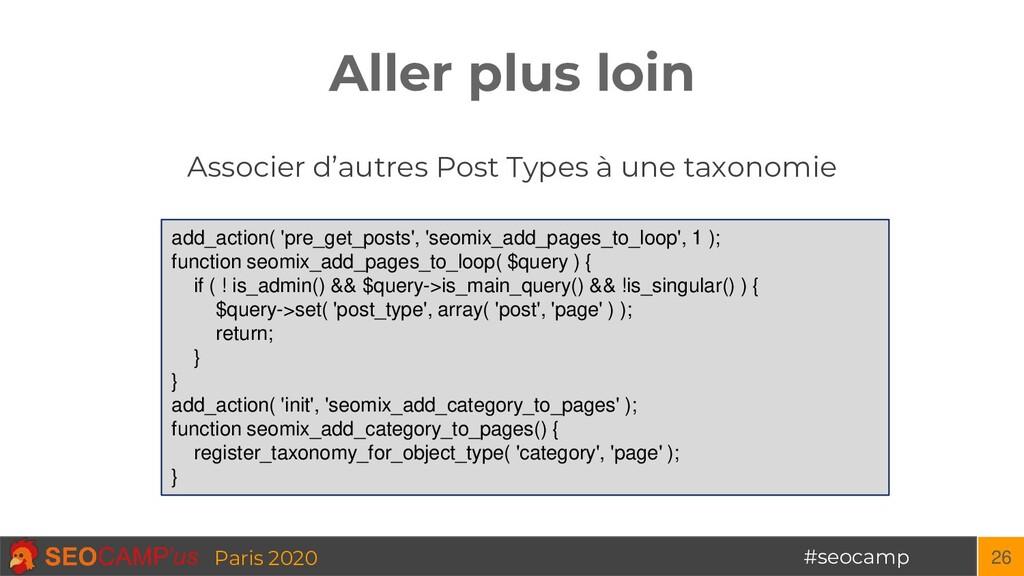 #seocamp Paris 2020 Aller plus loin 26 Associer...