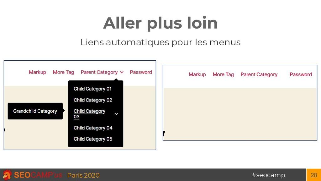#seocamp Paris 2020 Aller plus loin 28 Liens au...