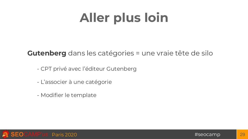 #seocamp Paris 2020 Aller plus loin 29 Gutenber...
