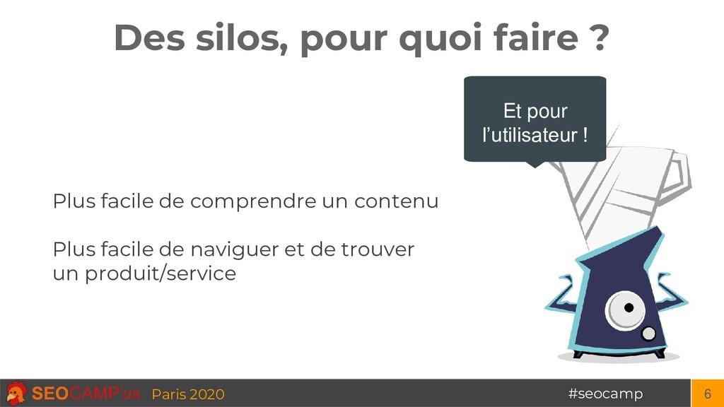 #seocamp Paris 2020 Des silos, pour quoi faire ...