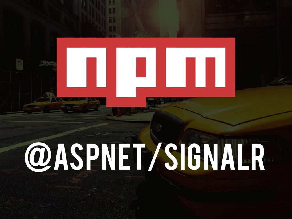 @aspnet/Signalr