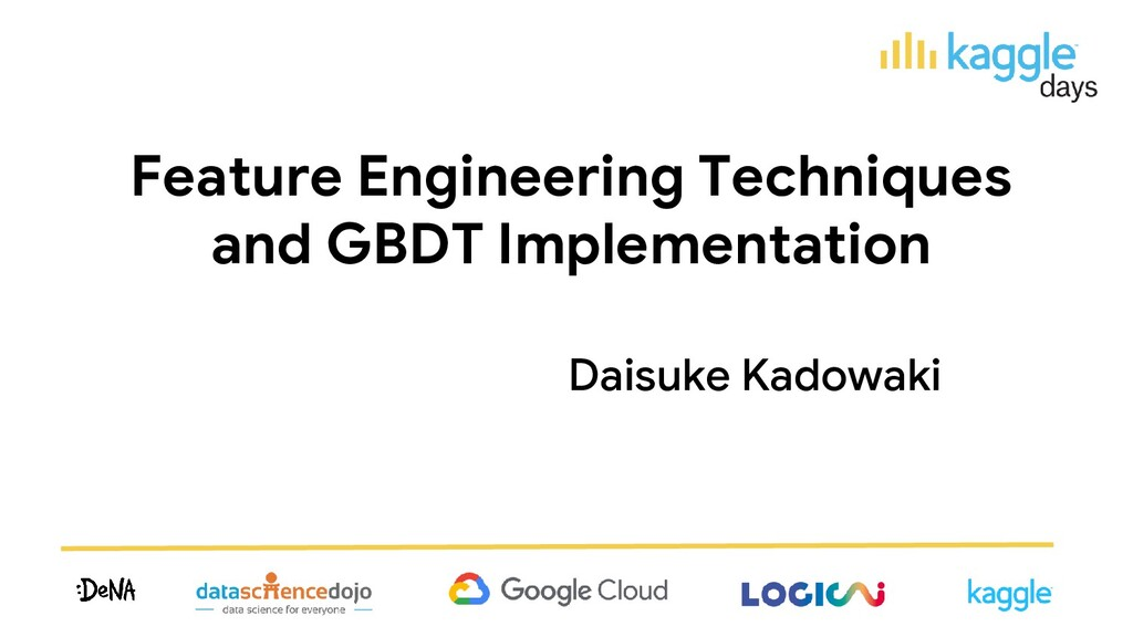 Feature Engineering Techniques and GBDT Impleme...