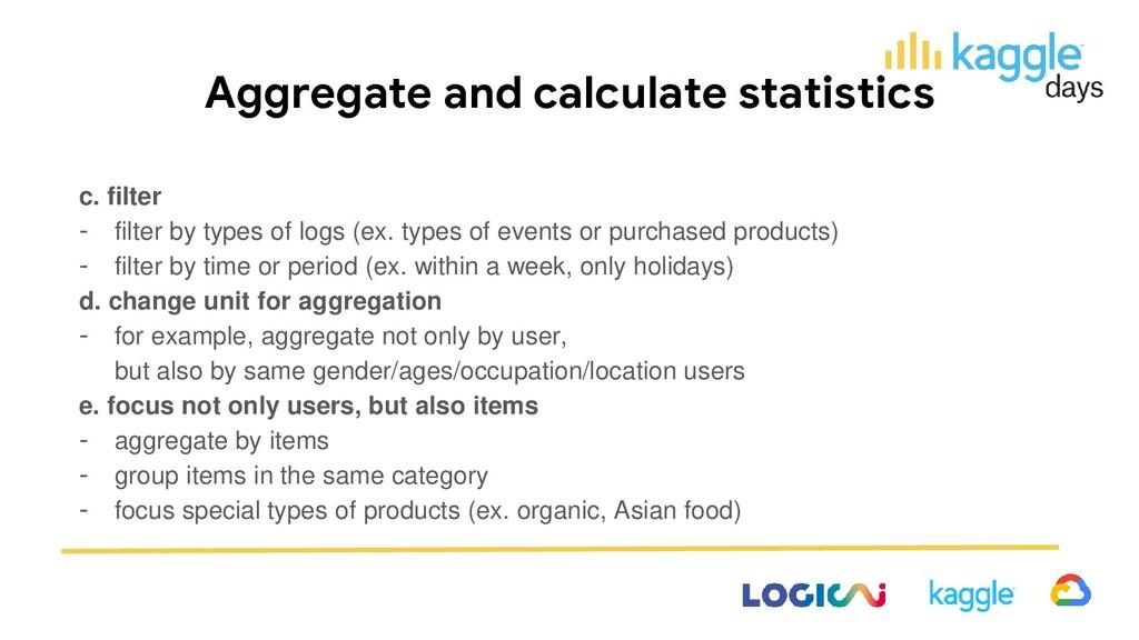 Aggregate and calculate statistics c. filter - ...