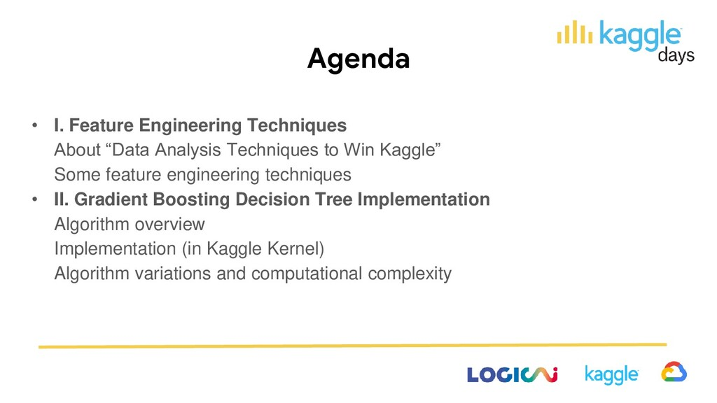 Agenda • I. Feature Engineering Techniques Abou...