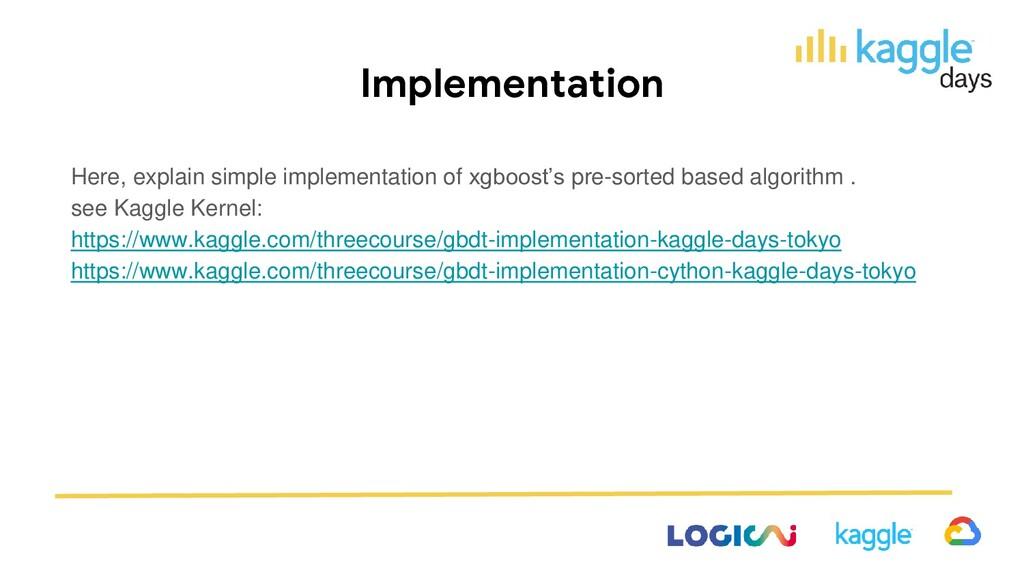 Implementation Here, explain simple implementat...