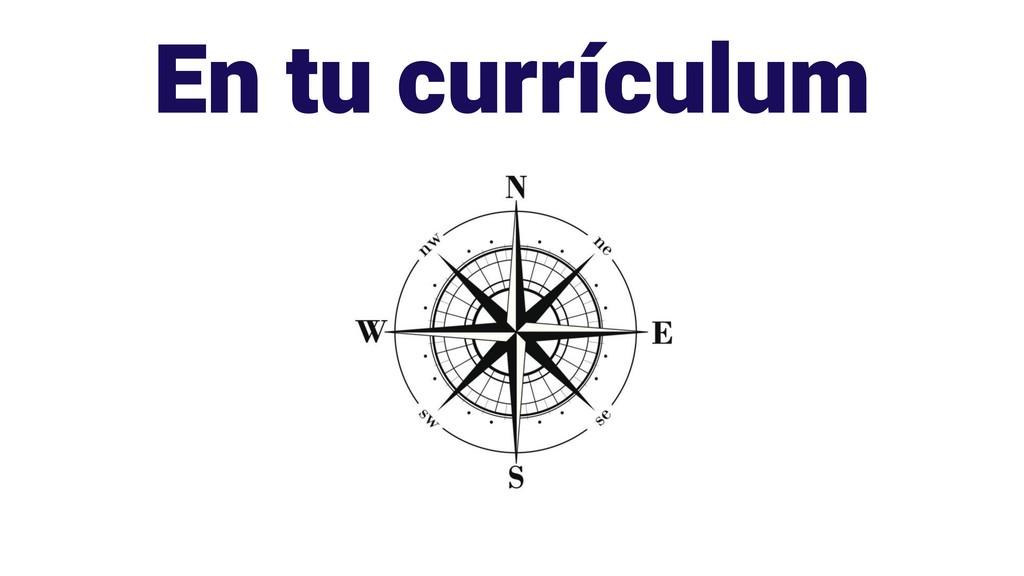 En tu currículum