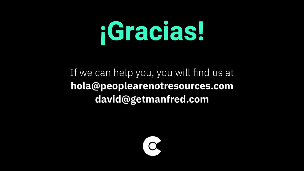 ¡Gracias! If we can help you, you will find us a...