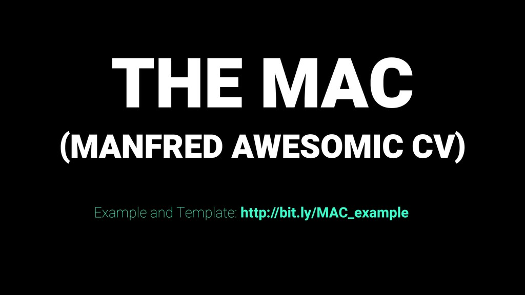 ( ) THE MAC MANFRED AWESOMIC CV Example and Tem...
