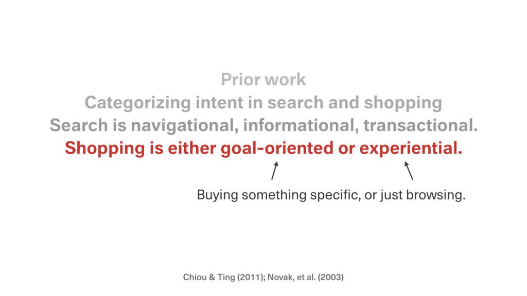 Chiou & Ting (2011); Novak, et al. (2003) Shopp...