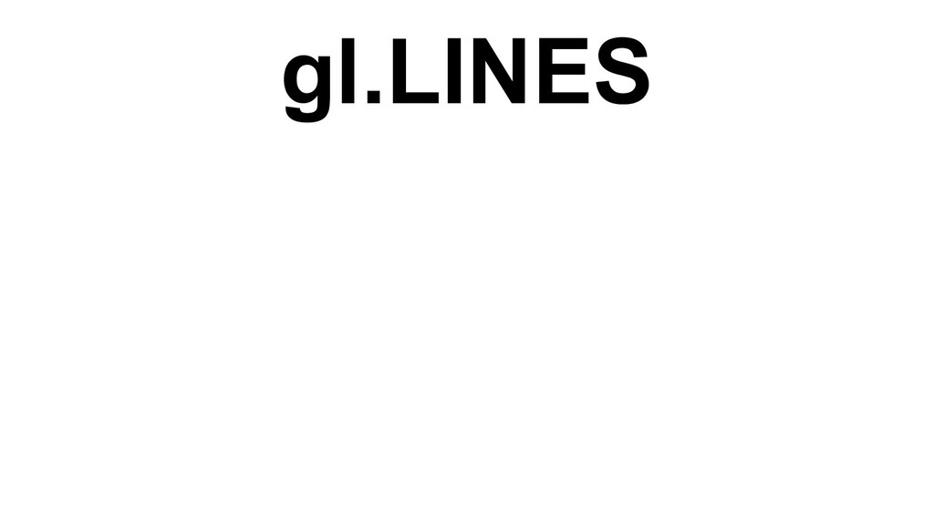 gl.LINES