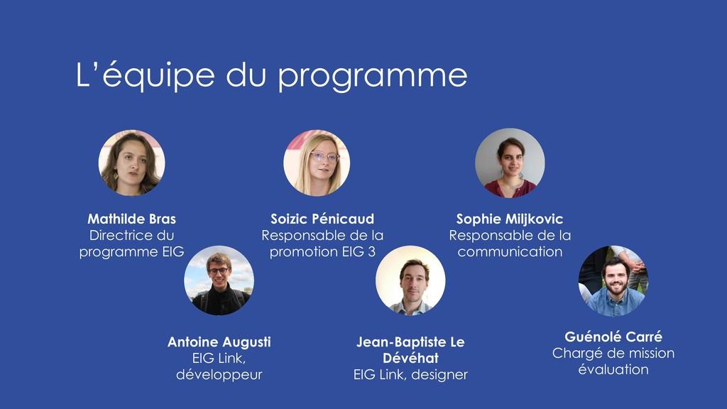 L'équipe du programme Jean-Baptiste Le Dévéhat ...