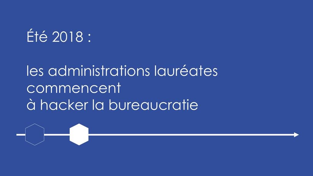 Été 2018 : les administrations lauréates commen...