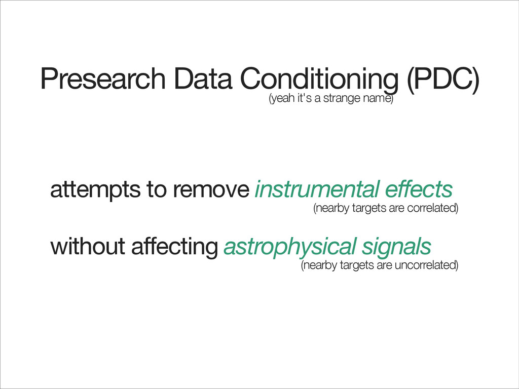 Presearch Data Conditioning (PDC) (yeah it's a ...