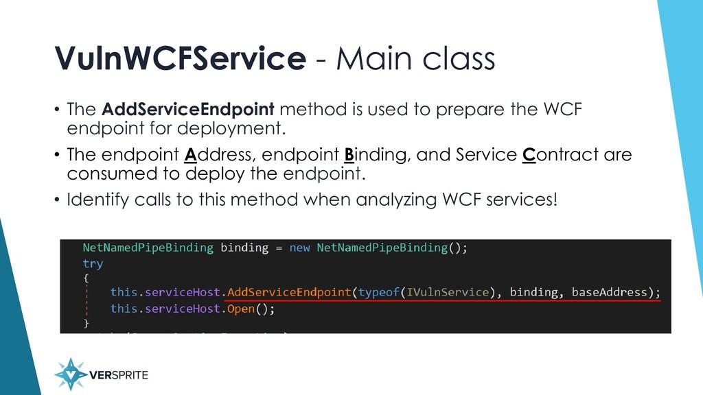 VulnWCFService - Main class • The AddServiceEnd...