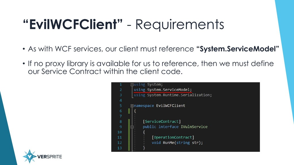 """""""EvilWCFClient"""" - Requirements • As with WCF se..."""
