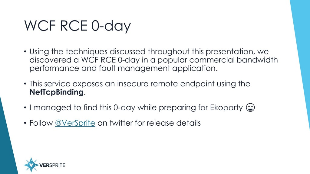 WCF RCE 0-day • Using the techniques discussed ...
