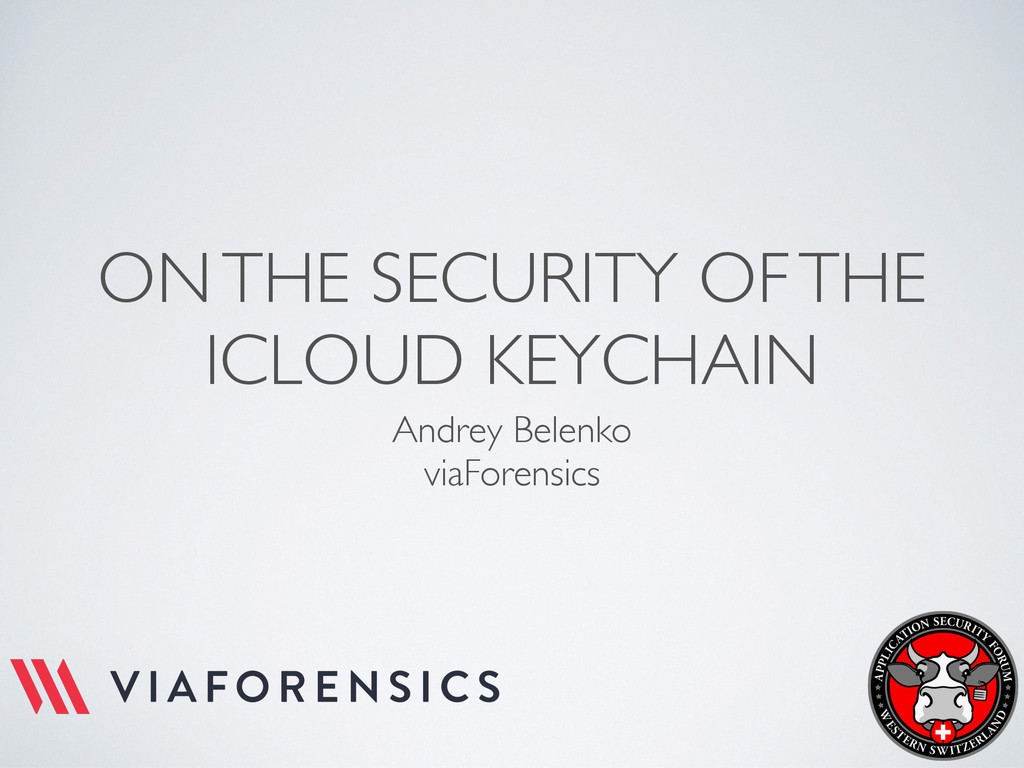 ON THE SECURITY OF THE ICLOUD KEYCHAIN Andrey B...