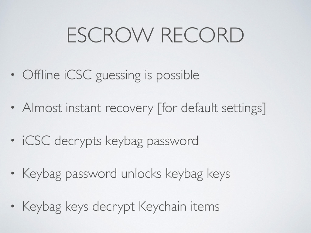 ESCROW RECORD • Offline iCSC guessing is possibl...