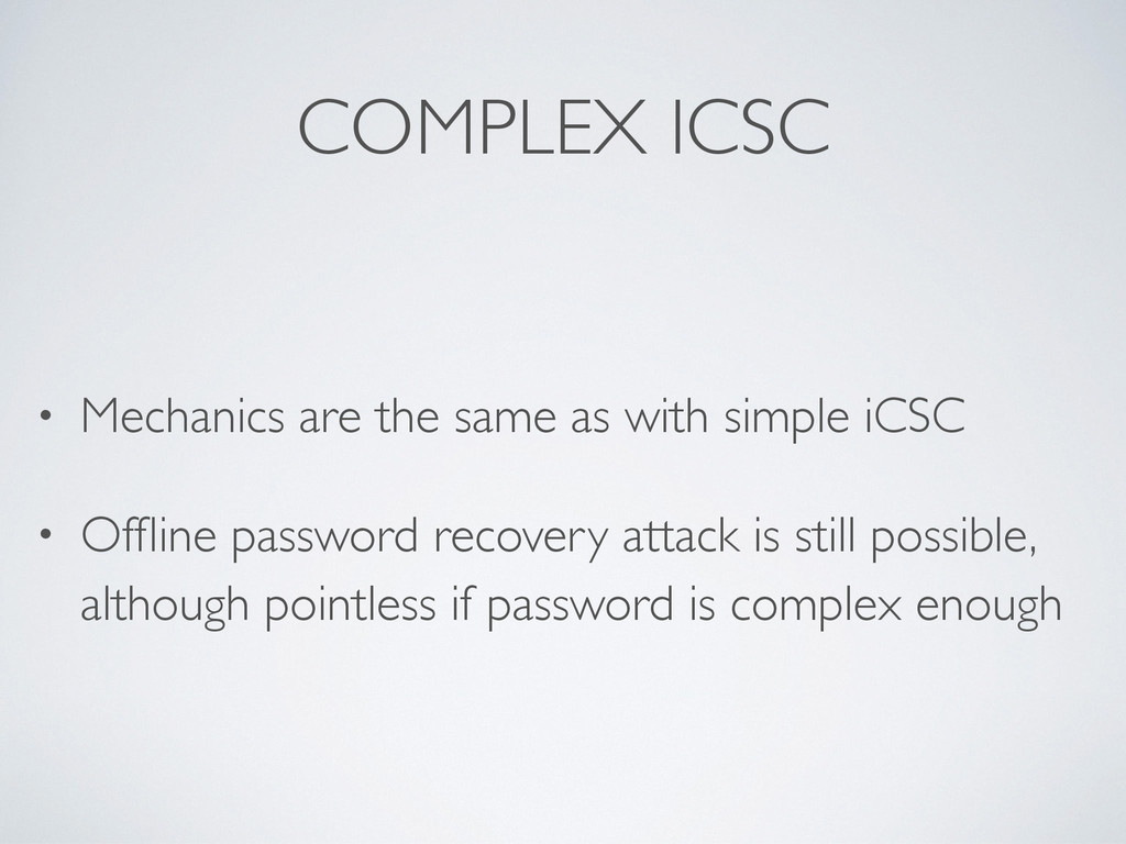 COMPLEX ICSC • Mechanics are the same as with s...