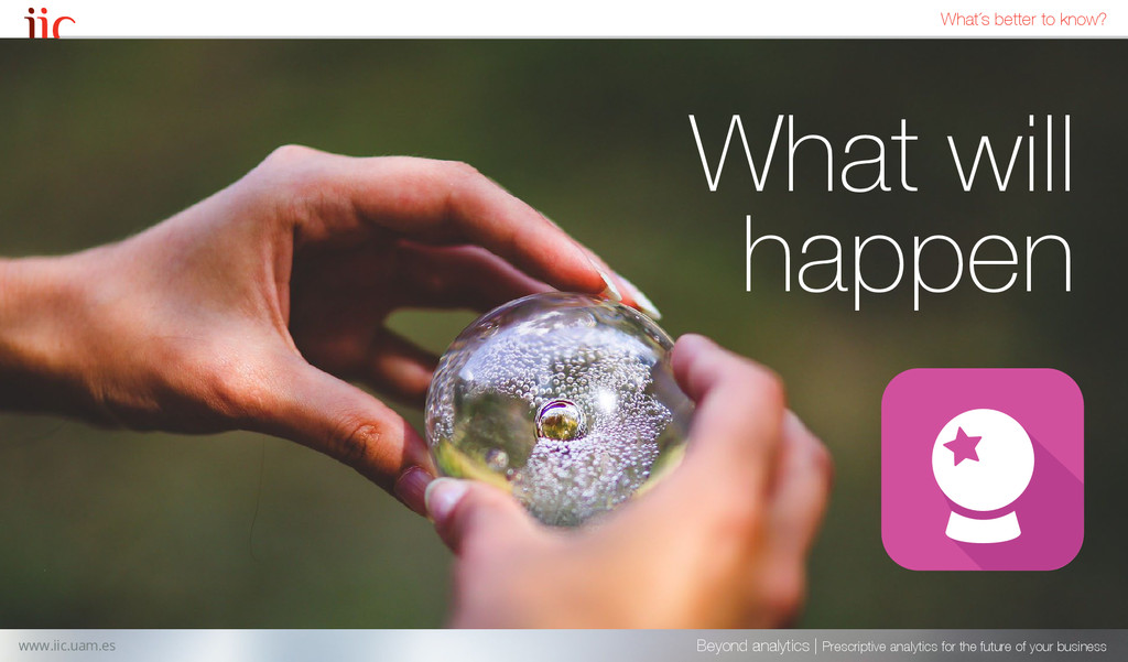 What will happen Beyond analytics | Prescriptiv...