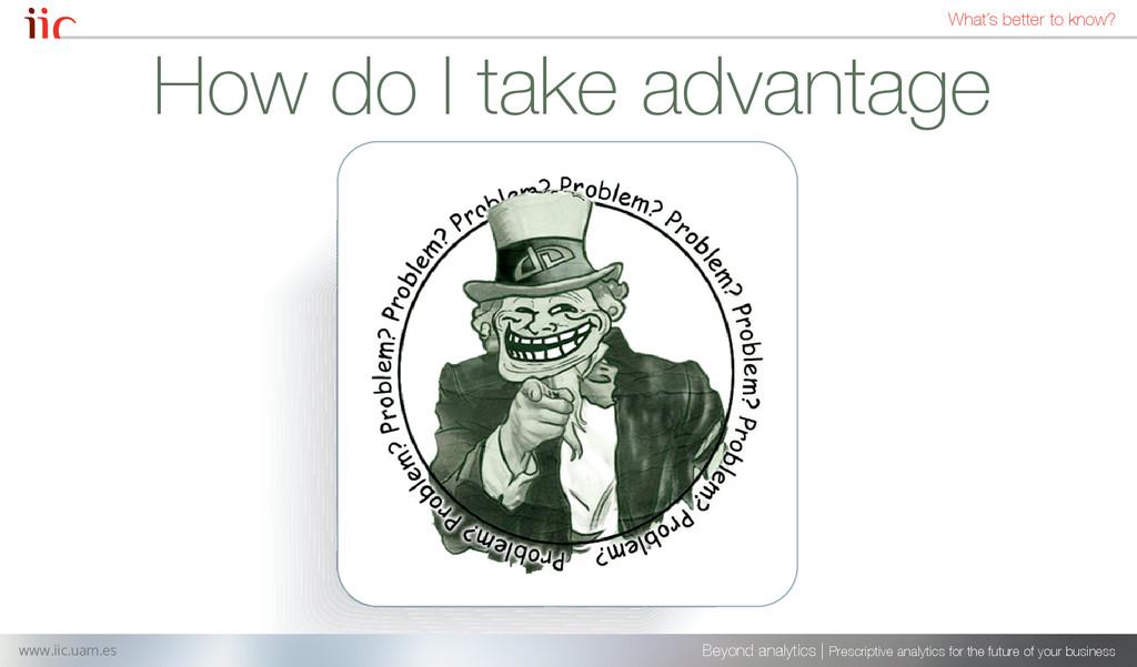 How do I take advantage Beyond analytics | Pres...