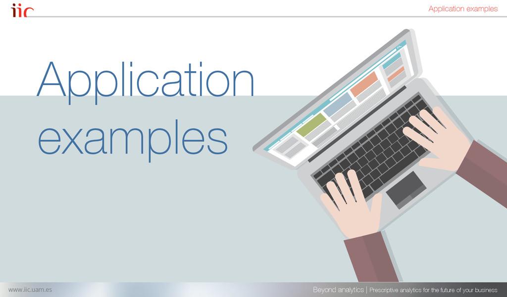 Application examples Beyond analytics | Prescri...