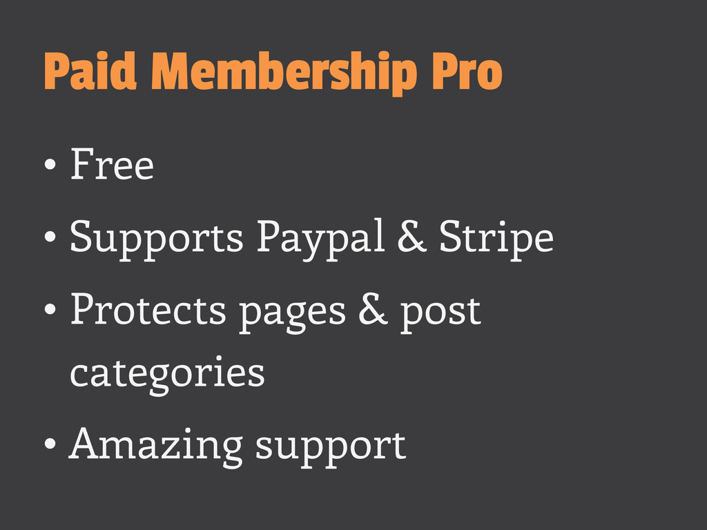 Paid Membership Pro •Free •Supports Paypal & ...