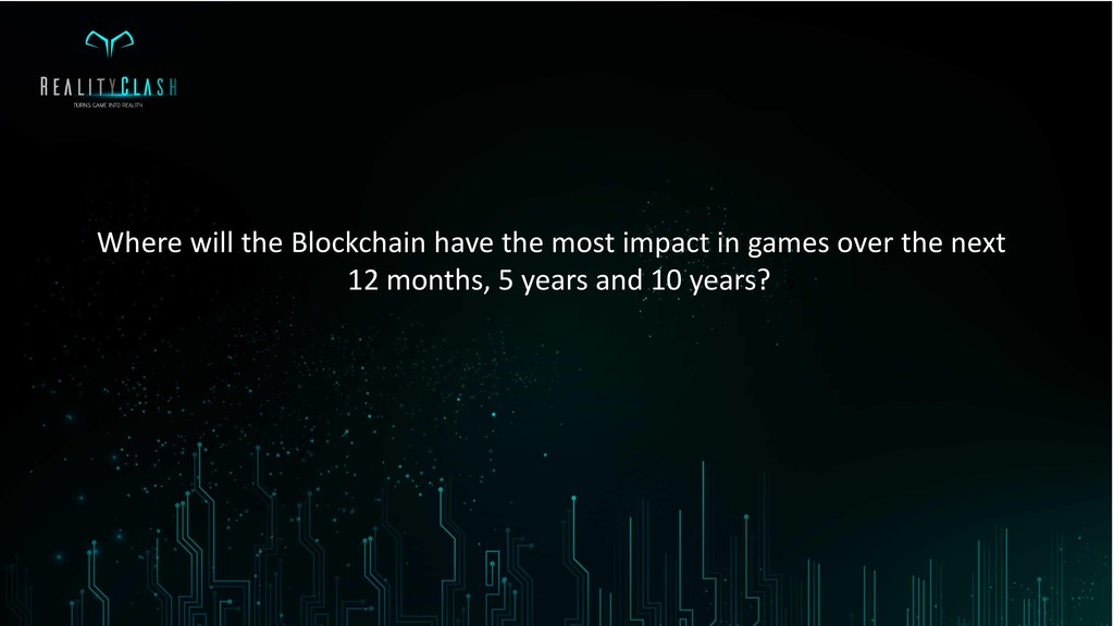 Where will the Blockchain have the most impact ...