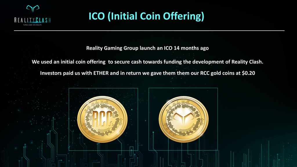 ICO (Initial Coin Offering) Reality Gaming Grou...