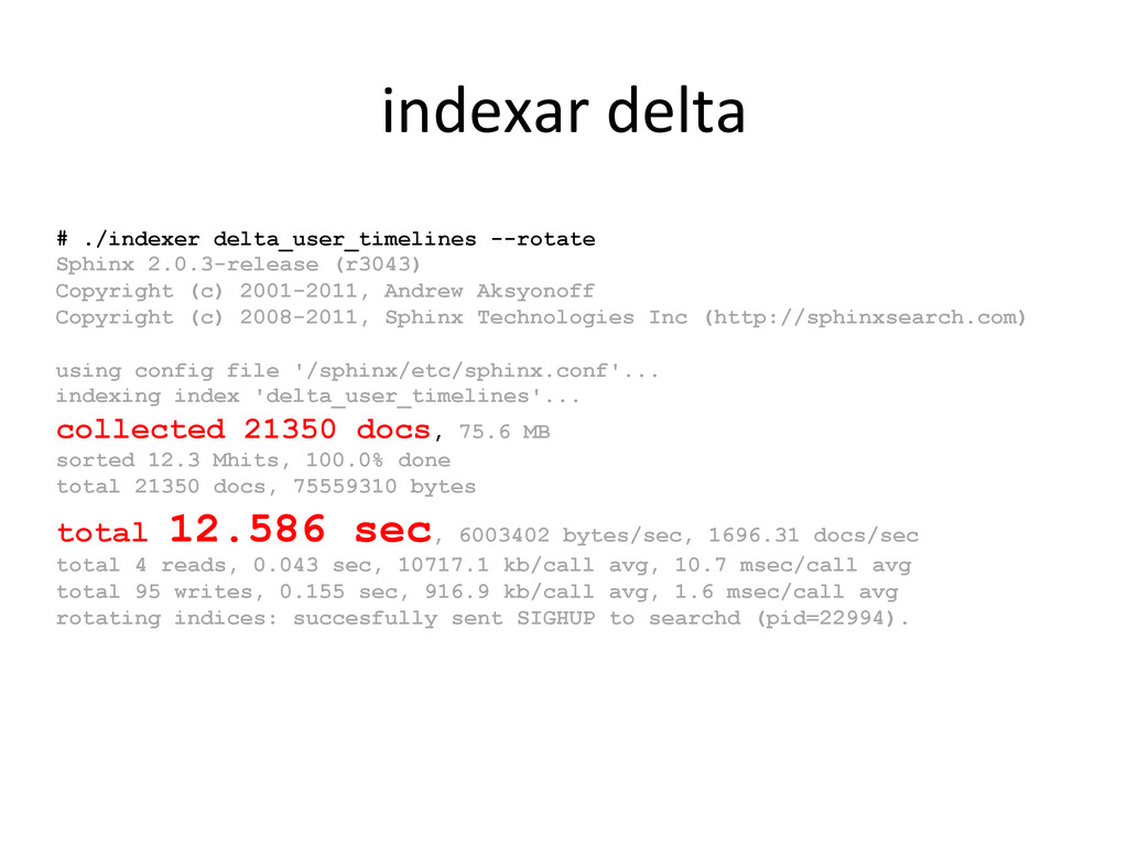 # ./indexer delta_user_timelines --rotate Sphin...
