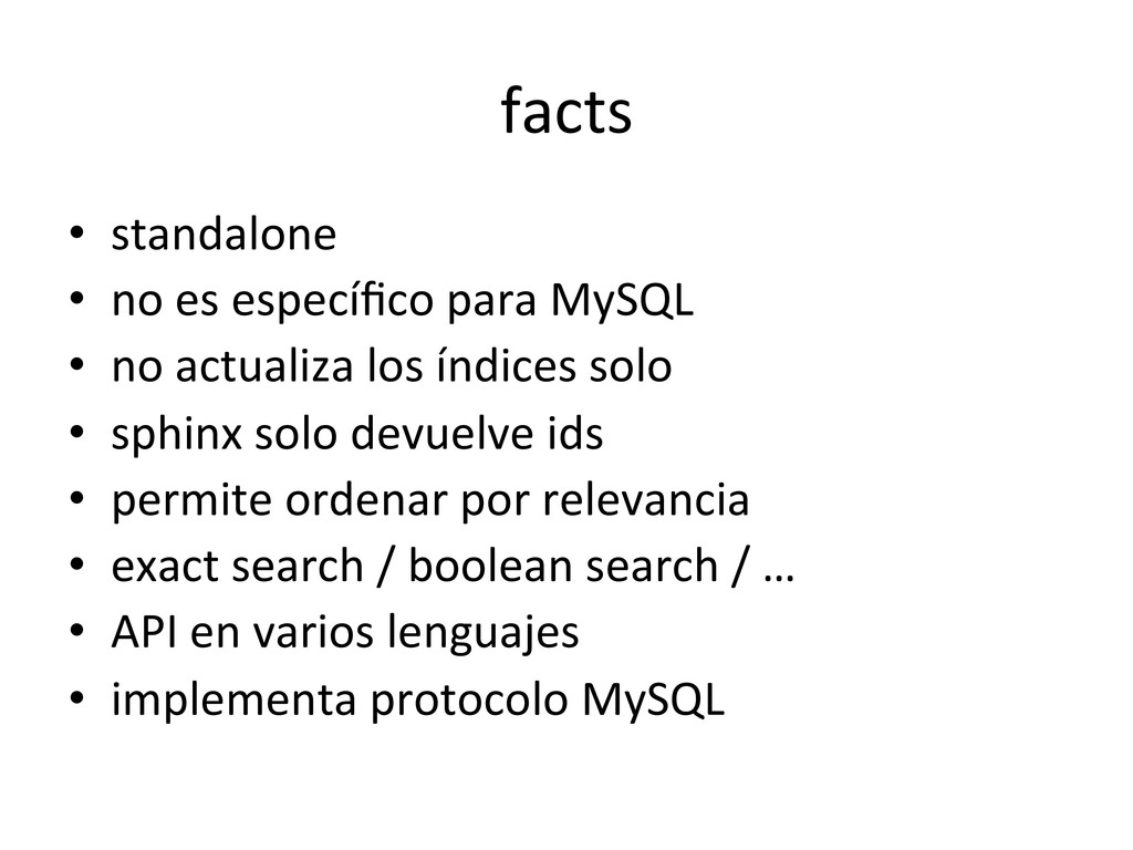 facts  • standalone  • no es espe...