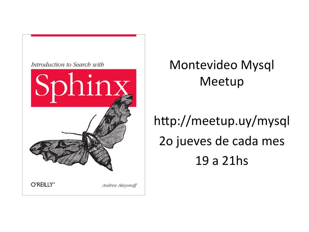 Montevideo Mysql  Meetup    hM...