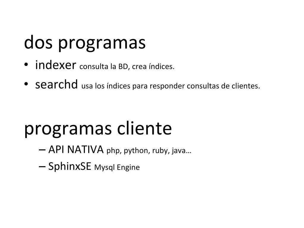 dos programas  • indexer consulta ...
