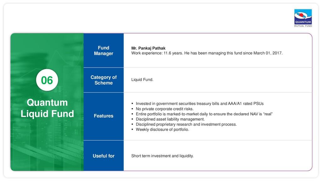 Quantum Liquid Fund 06 Mr. Pankaj Pathak Work e...