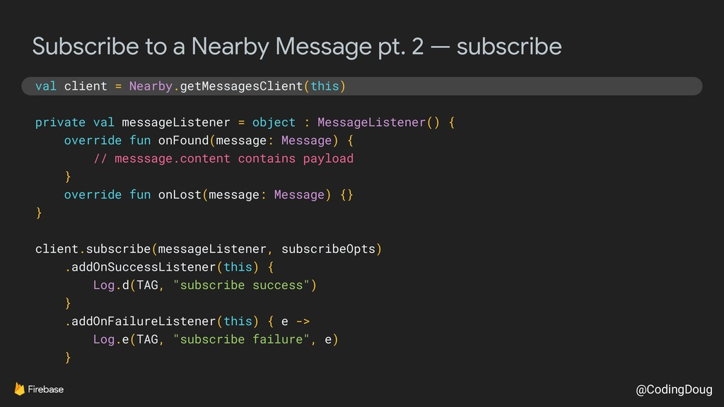 @CodingDoug Subscribe to a Nearby Message pt. 2...