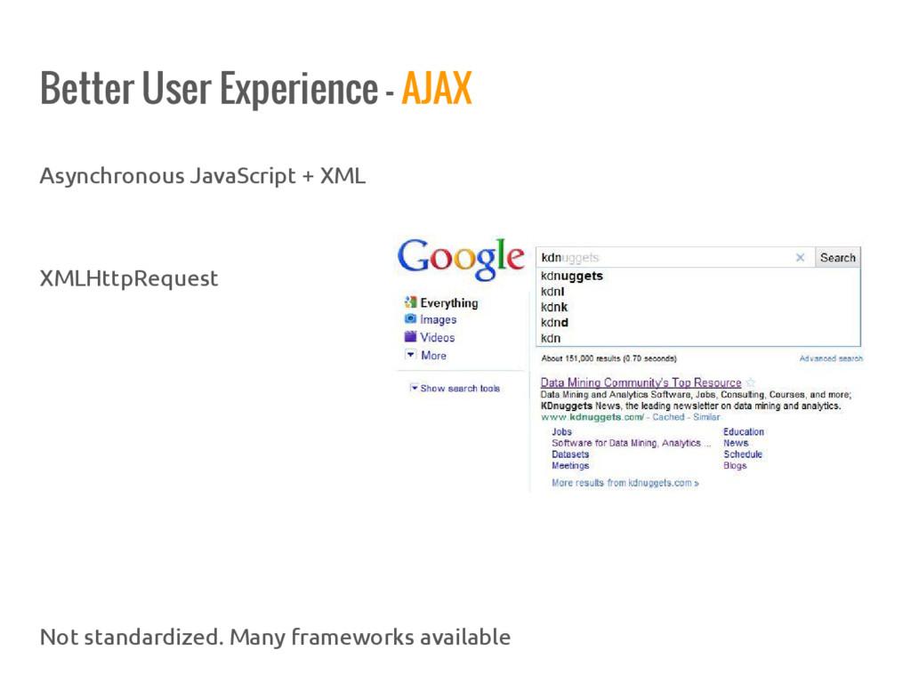 Better User Experience - AJAX Asynchronous Java...