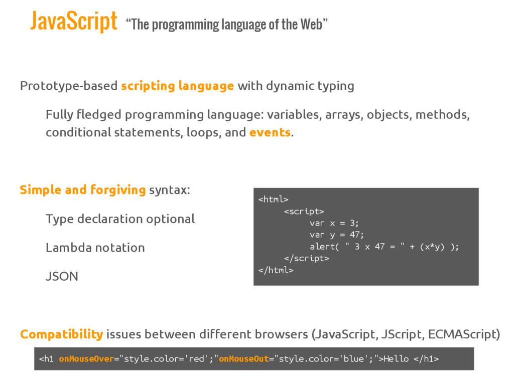 "JavaScript ""The programming language of the Web..."