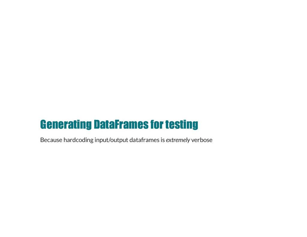 Generating DataFrames for testing Generating Da...