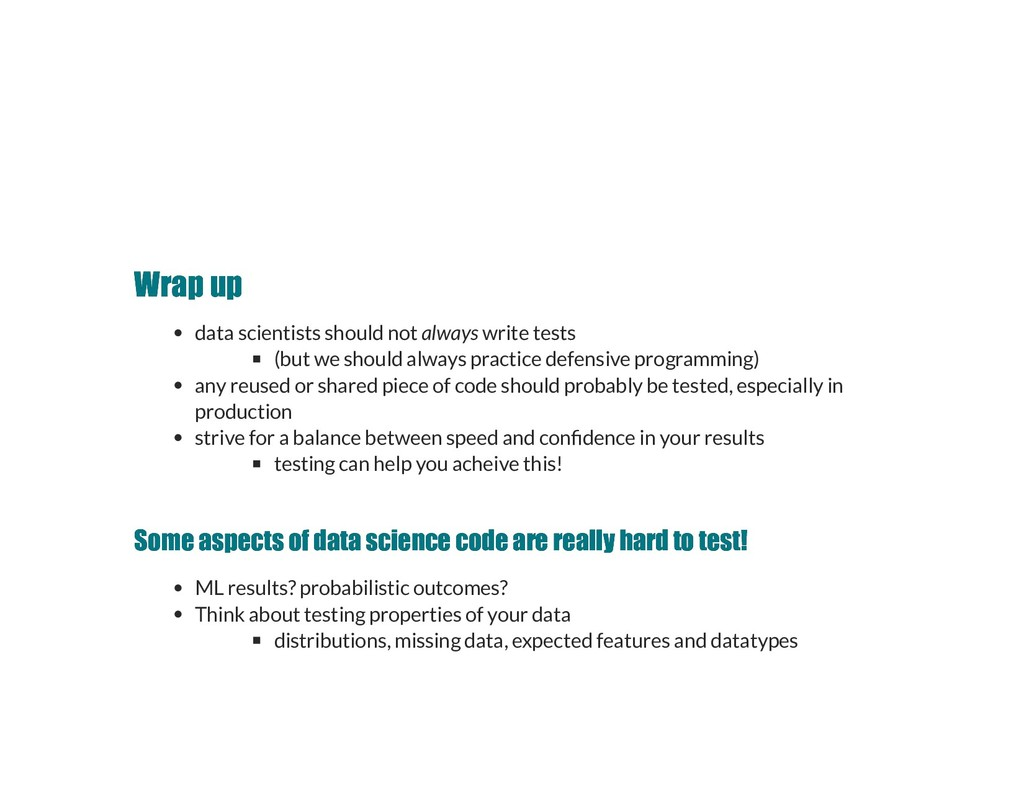 Wrap up Wrap up data scientists should not alwa...