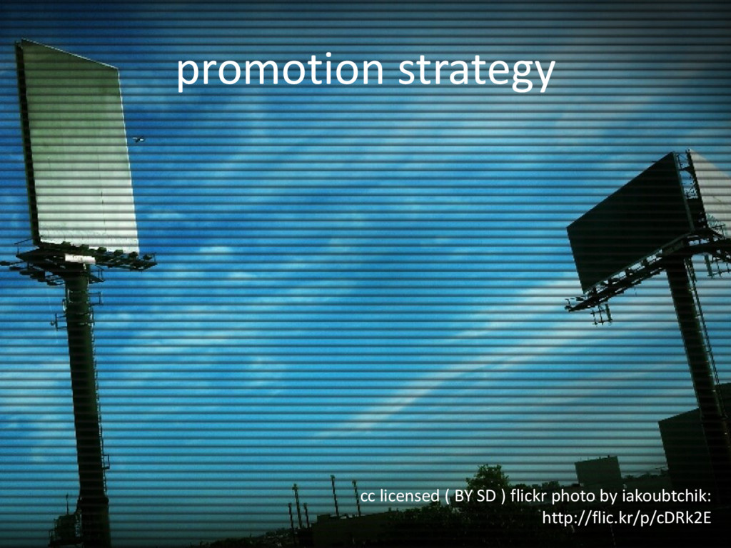 promotion strategy cc licensed ( BY SD ) flickr...