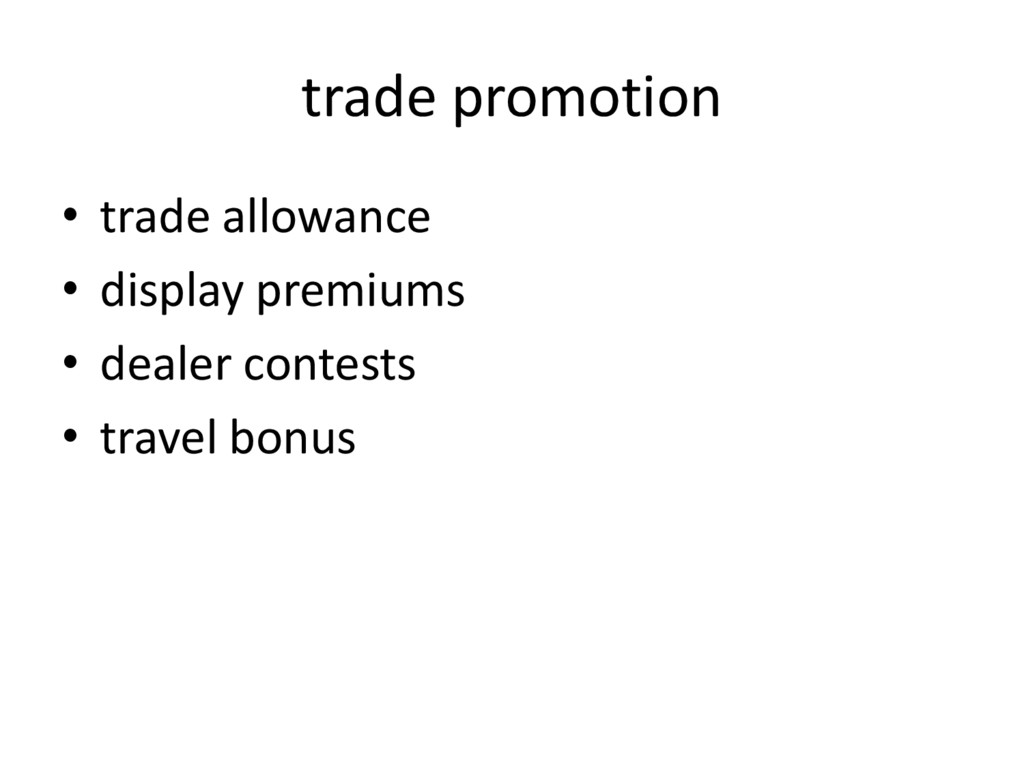 trade promotion • trade allowance • display pre...