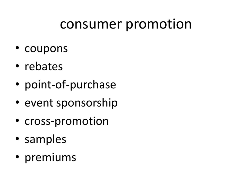 consumer promotion • coupons • rebates • point-...