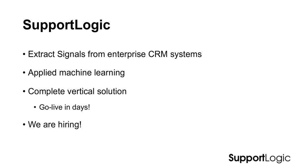 SupportLogic • Extract Signals from enterprise ...
