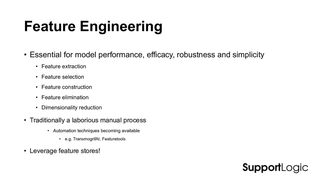 Feature Engineering • Essential for model perfo...