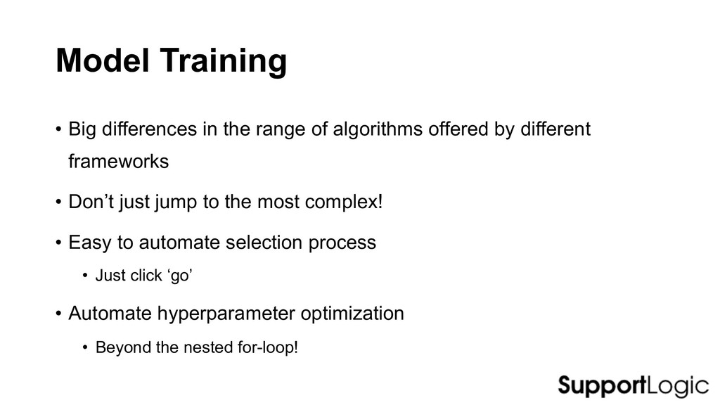 Model Training • Big differences in the range o...