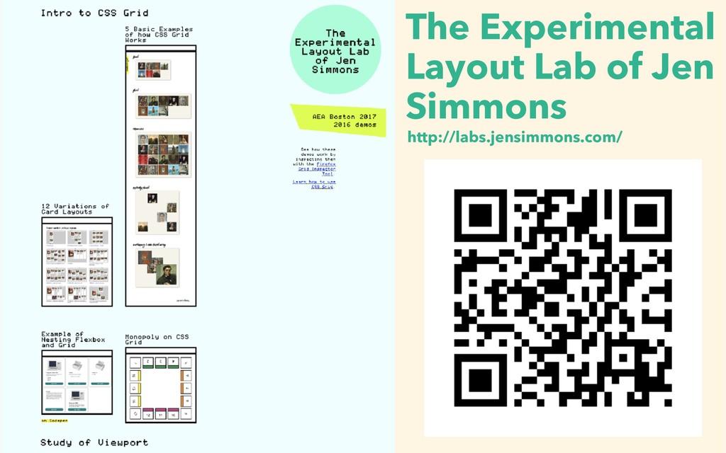 http://labs.jensimmons.com/ The Experimental La...