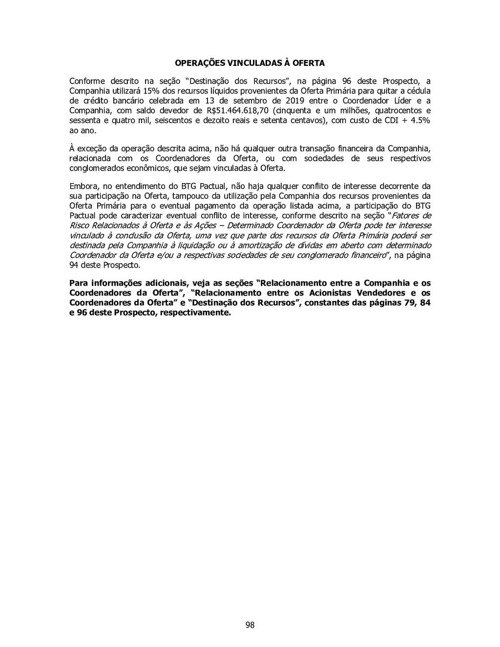 98 OPERAÇÕES VINCULADAS À OFERTA Conforme descr...